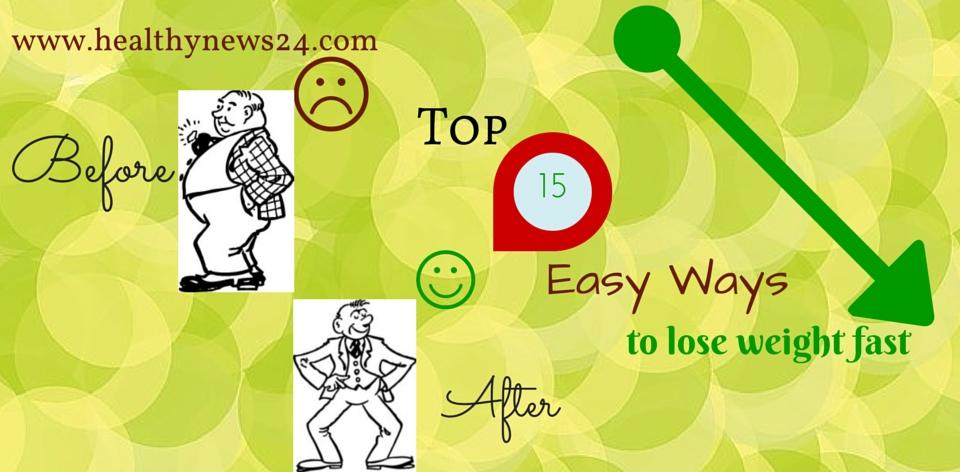 Top 15 ways to lose weight fast
