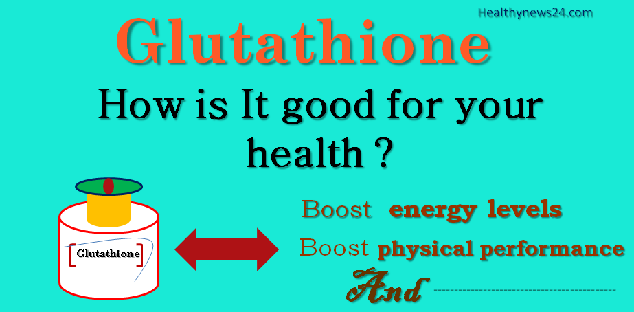 health benefits gluthione