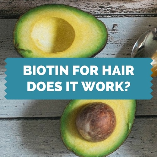 What Does Biotin Do for Your Hair