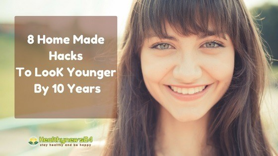 Home made hacks for looking young